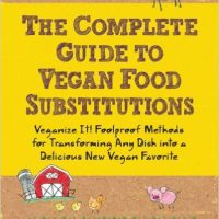 Complete Guide to Vegan Food Substitutions