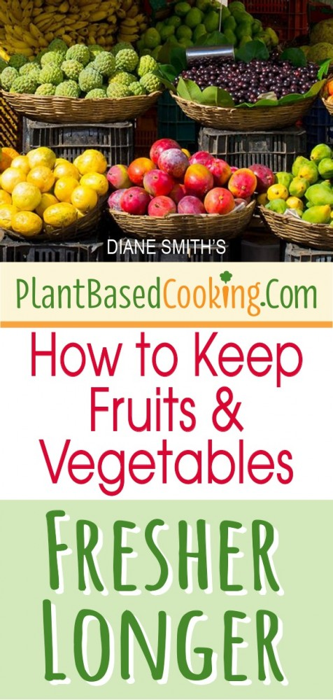 """baskets of fresh vegetables with text overlay """"How to keep fruits and vegetables fresher longer"""""""