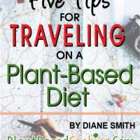 Five Tips for Traveling on a Plant-Based Diet