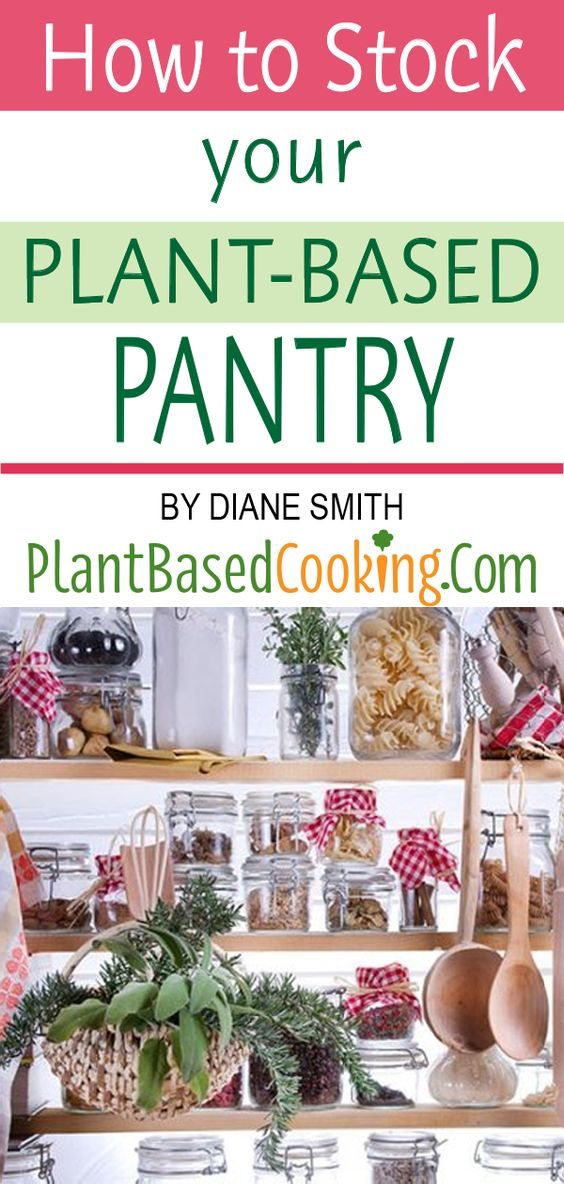 how to stock your plant-based pantry