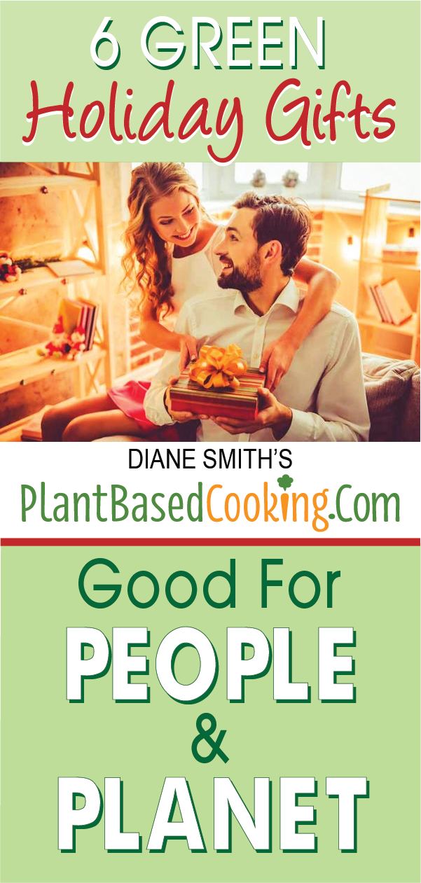 """man and woman holding gift with text overlay """"6 green holiday gifts food for people and planet"""""""