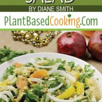 """Arugula, Orange Fennel Salad by Diane Smith of plantbasedcooking.com"""