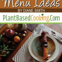 """""""Plant-Based Thanksgiving Menu Ideas Article by Diane Smith of Plantbasedcooking.com"""""""