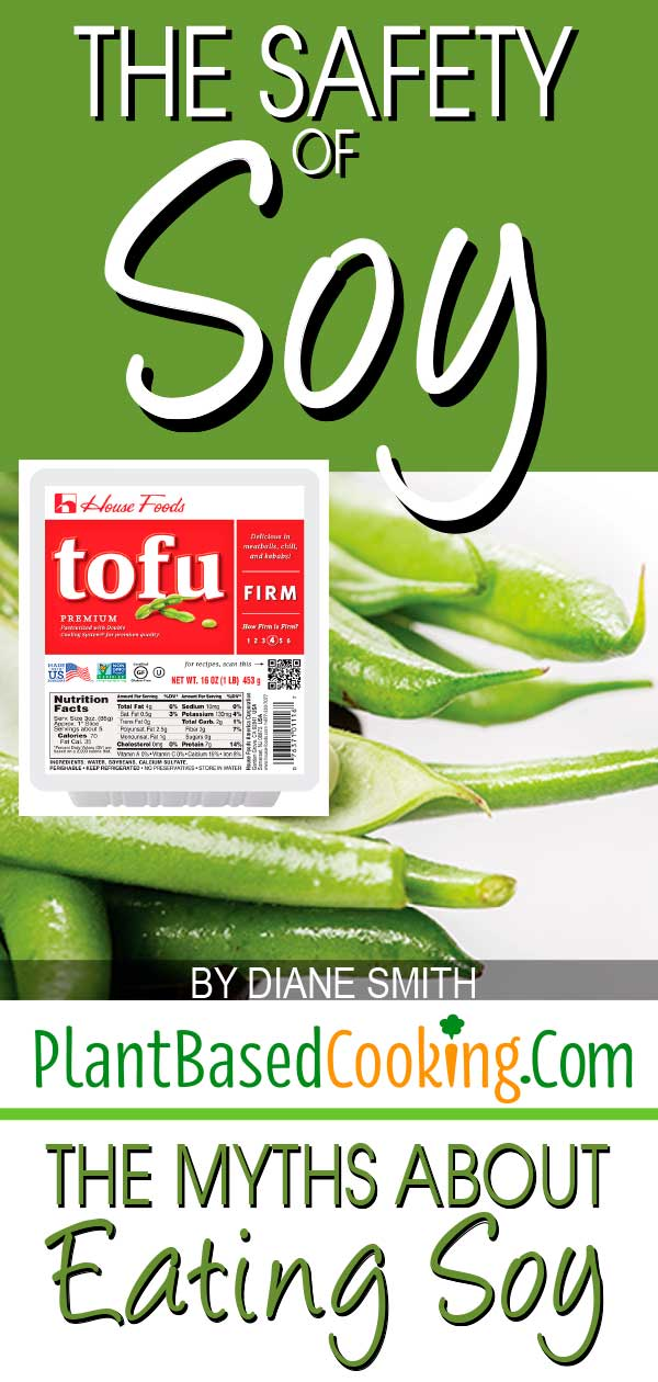 The Safety of Soy Article - The Myths About Eating Soy