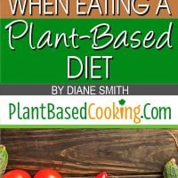 What to Expect When Eating a Plant-Based Diet Article