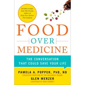 Food Over Medicine Book