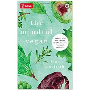 The Mindful Vegan Book