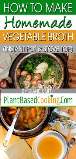 How to make homemade vegetable broth using an Instant Pot & Stovetop