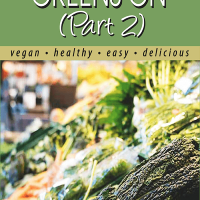 Get Your Leafy Greens On (Part 2) article