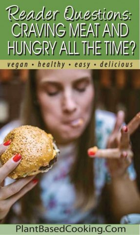 Reader's Questions: Craving Meat and Hungry All the Time? article