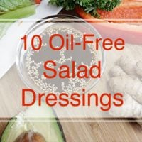 10 Oil-Free Salad Dressings