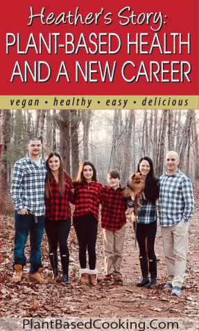 Heather's Story: Plant-based Health and a New Career article