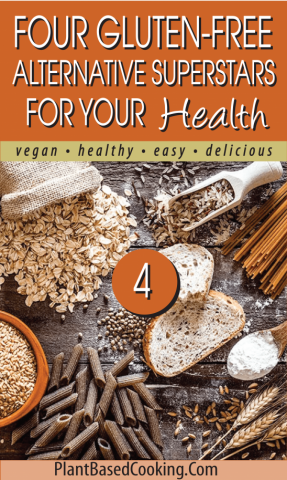 Four Gluten-Free Alternative Superstars for Your Health