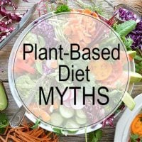 Plant-Based Diet Myths word on top of a bowl of veggies